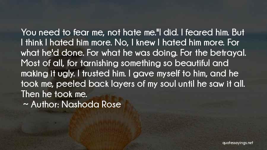Nashoda Rose Quotes 1620054
