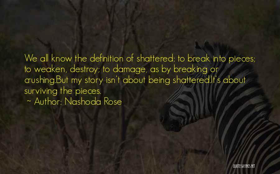 Nashoda Rose Quotes 1705613