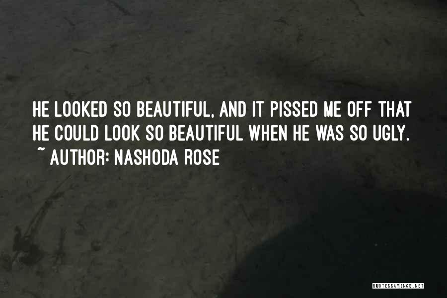 Nashoda Rose Quotes 1830876