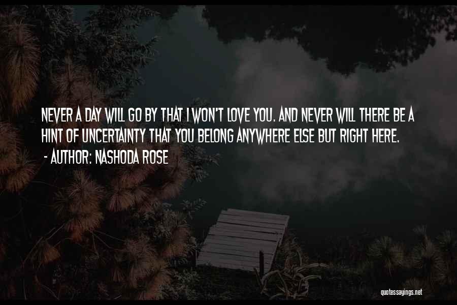 Nashoda Rose Quotes 1910426