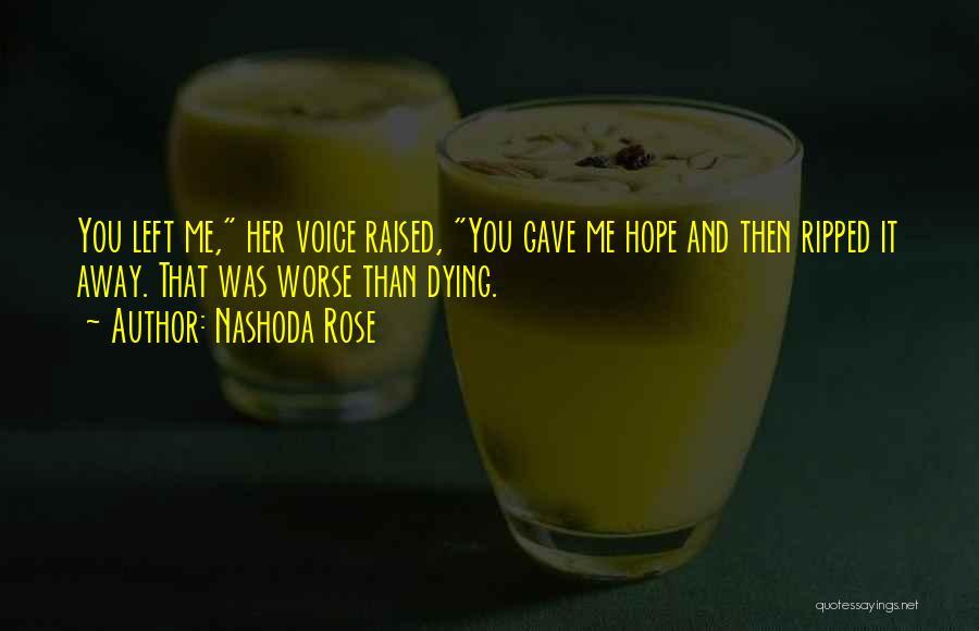 Nashoda Rose Quotes 1941459