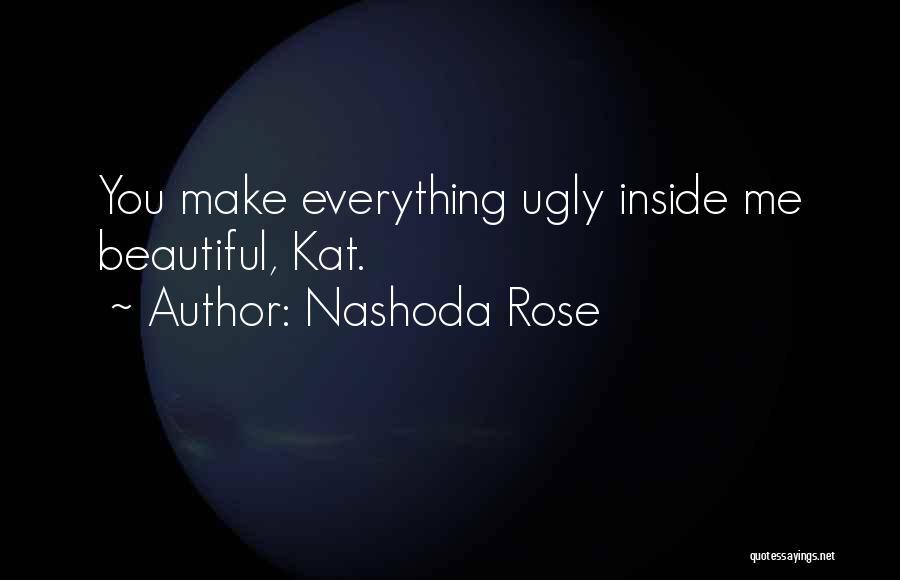 Nashoda Rose Quotes 1997496