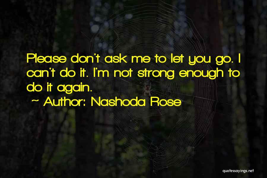 Nashoda Rose Quotes 2003293