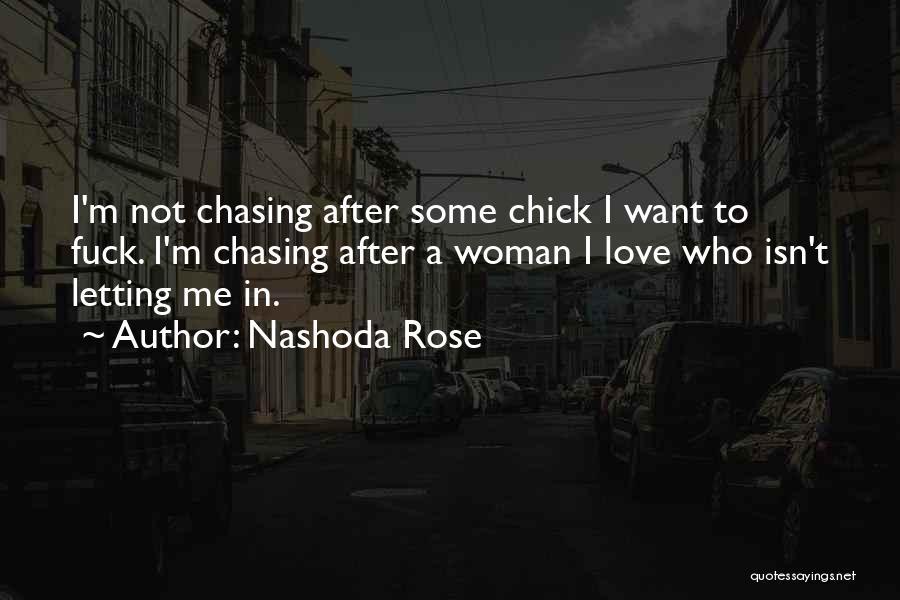 Nashoda Rose Quotes 2021456