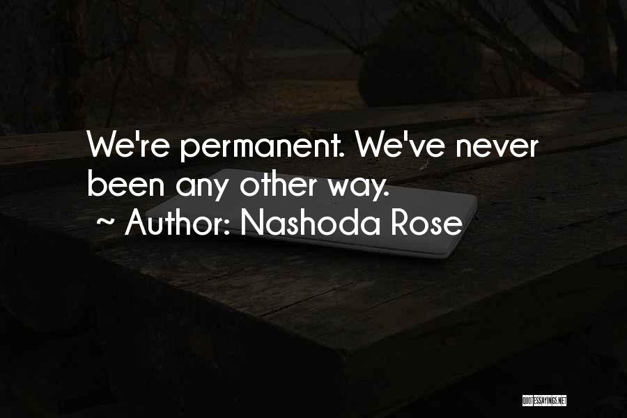Nashoda Rose Quotes 2037442