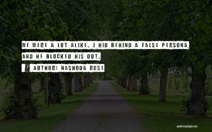 Nashoda Rose Quotes 2076688