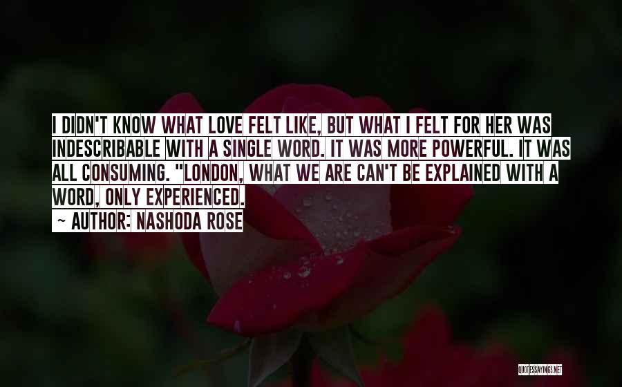 Nashoda Rose Quotes 2085878