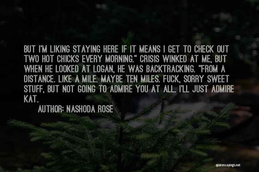 Nashoda Rose Quotes 2235986