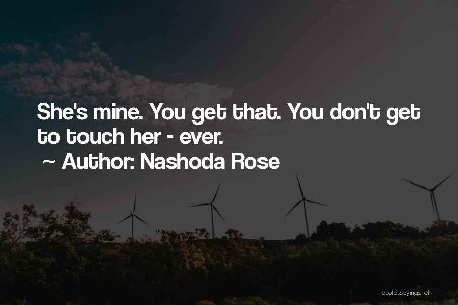 Nashoda Rose Quotes 333102