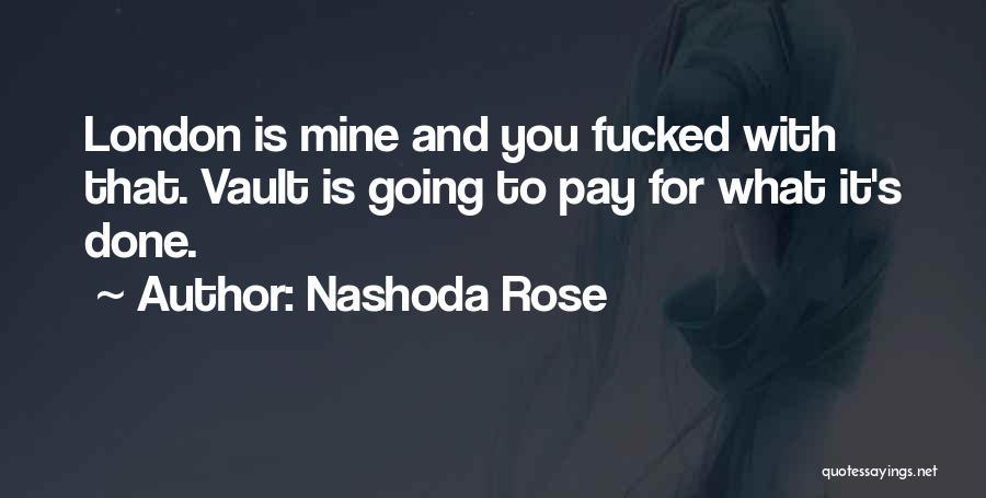 Nashoda Rose Quotes 376466