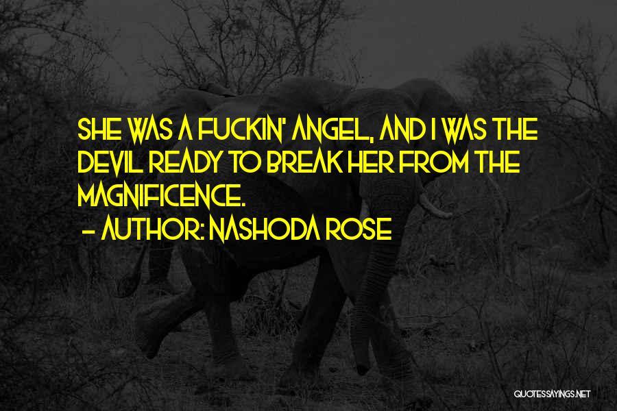 Nashoda Rose Quotes 866803