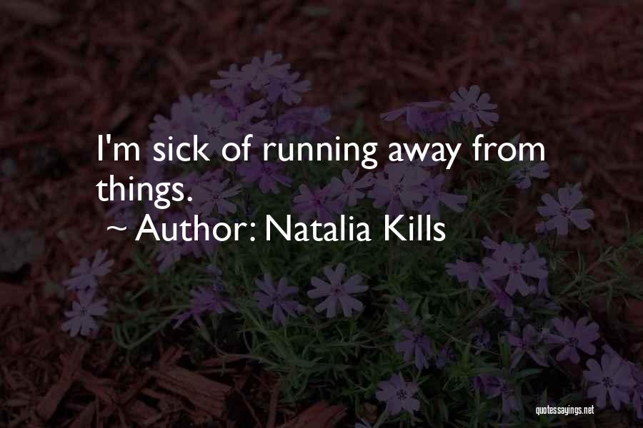 Natalia Kills Quotes 1488601