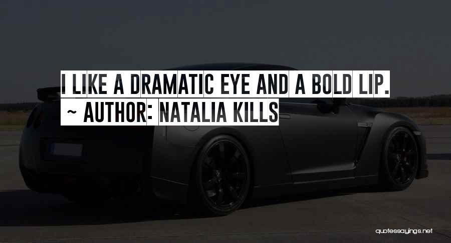 Natalia Kills Quotes 1571273