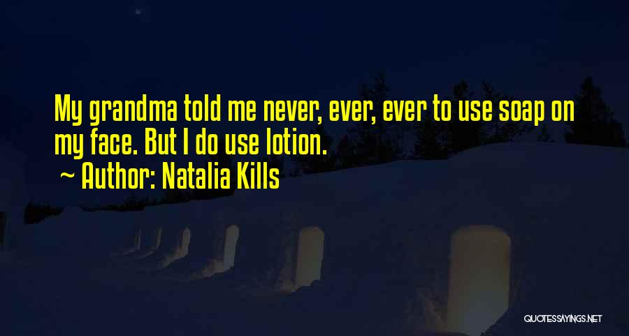 Natalia Kills Quotes 1682272