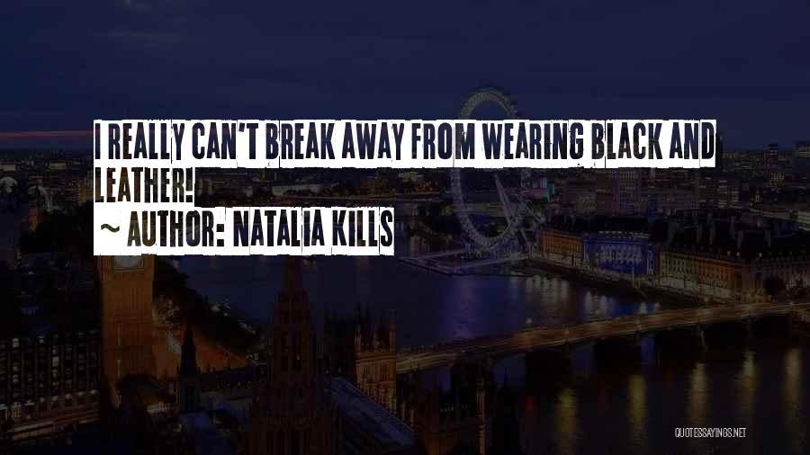 Natalia Kills Quotes 1728753