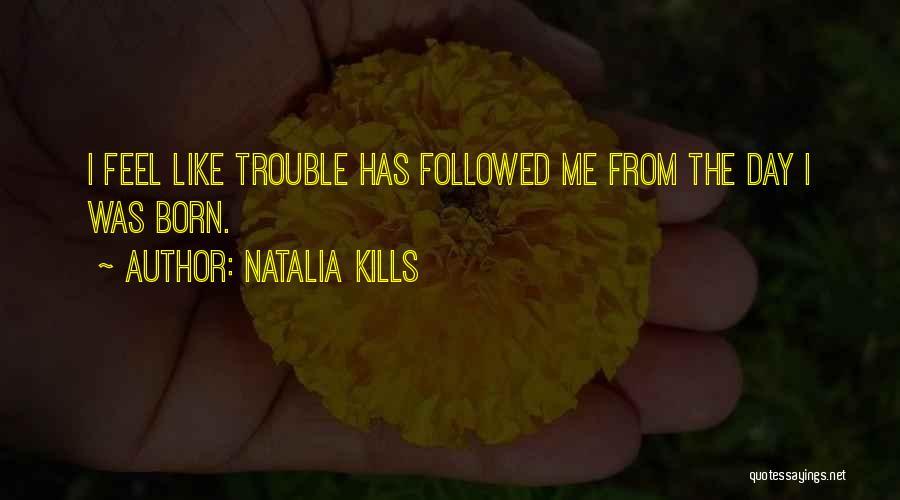 Natalia Kills Quotes 485796