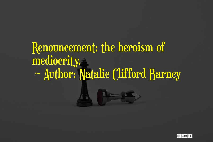 Natalie Clifford Barney Quotes 101276