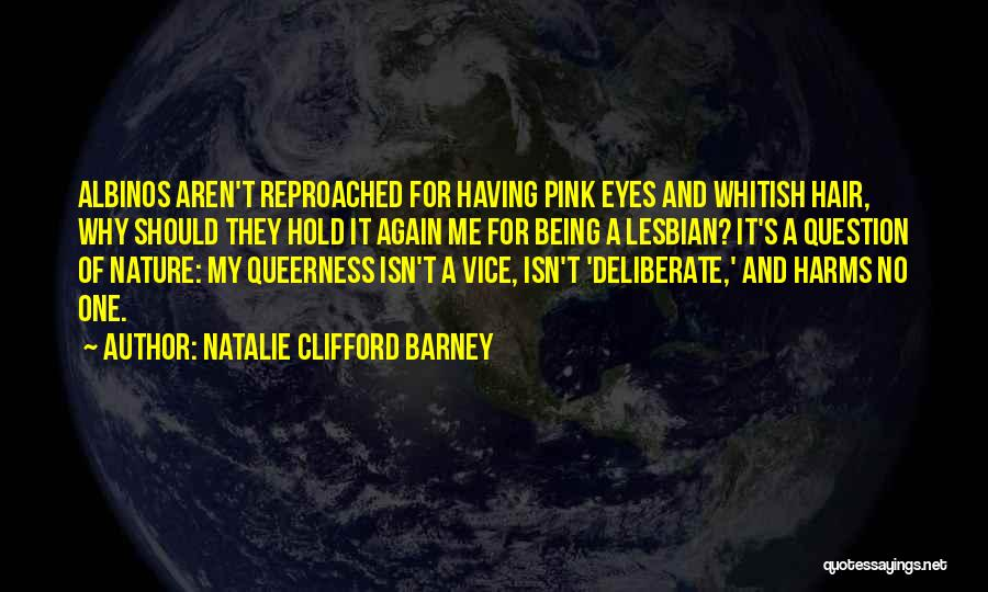 Natalie Clifford Barney Quotes 1098436