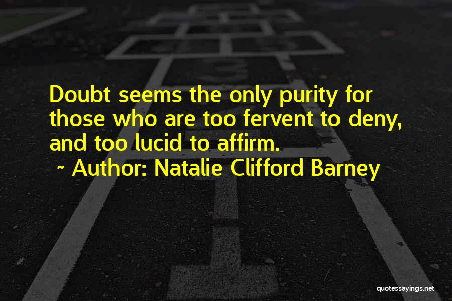 Natalie Clifford Barney Quotes 1208392