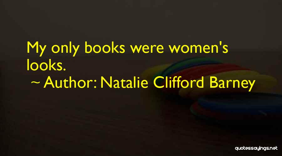 Natalie Clifford Barney Quotes 1250714
