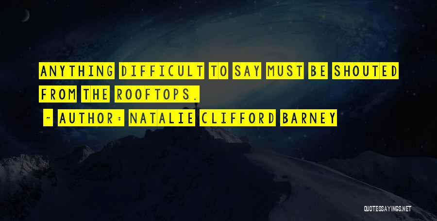 Natalie Clifford Barney Quotes 1371448