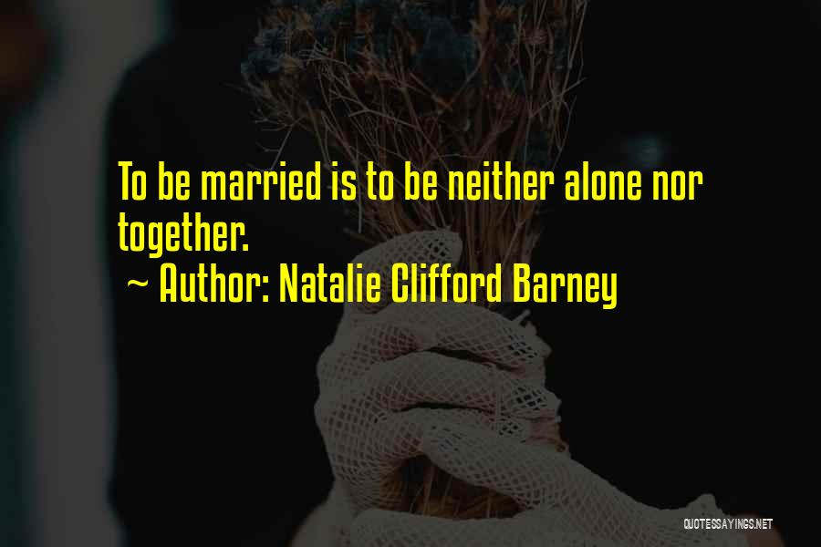 Natalie Clifford Barney Quotes 1683168