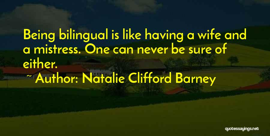 Natalie Clifford Barney Quotes 1914974