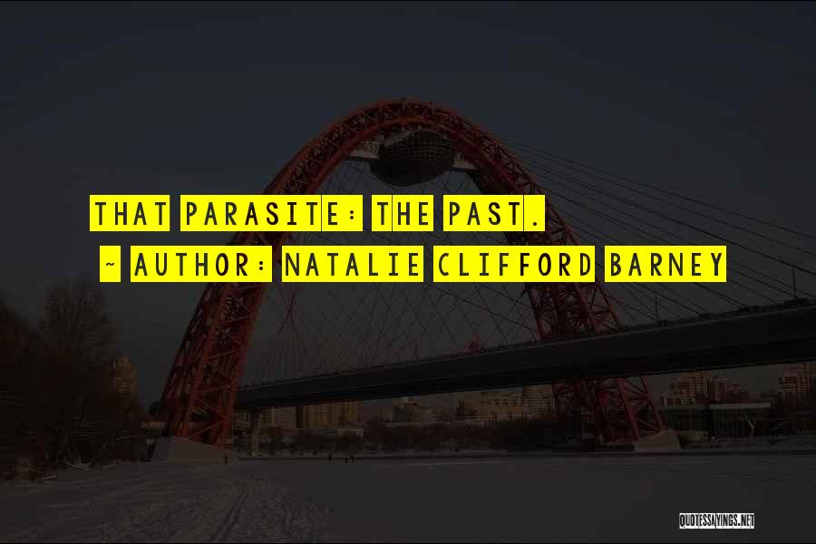 Natalie Clifford Barney Quotes 2119194