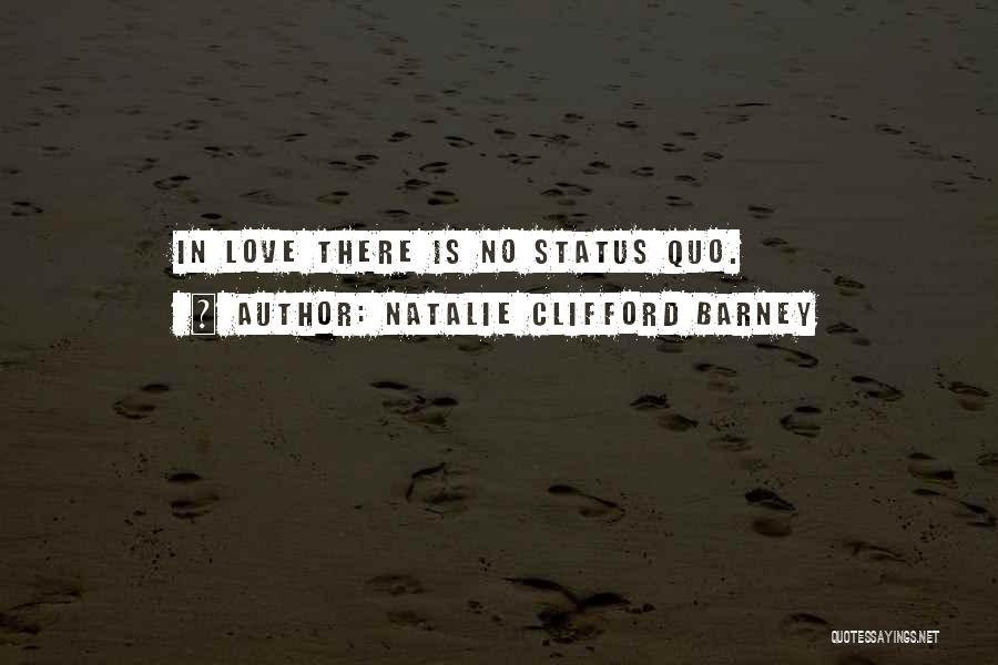 Natalie Clifford Barney Quotes 2260413