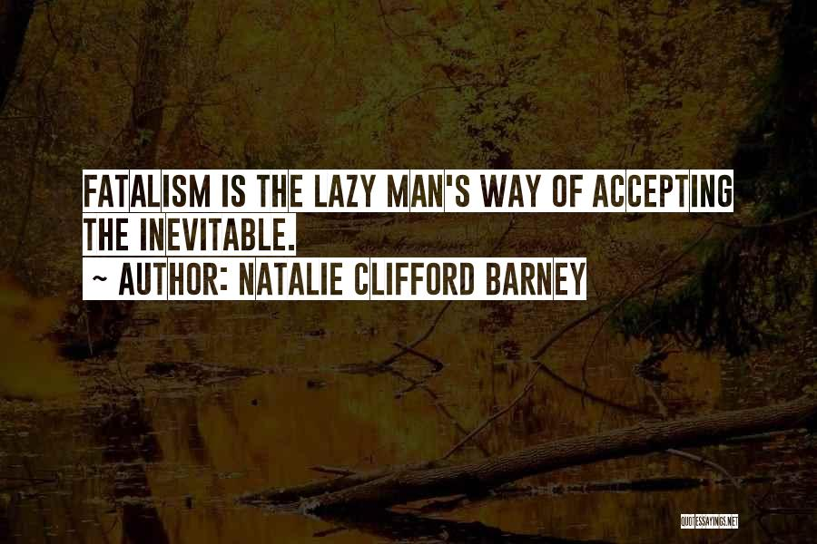 Natalie Clifford Barney Quotes 279409