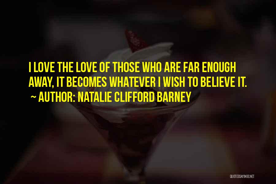Natalie Clifford Barney Quotes 310064