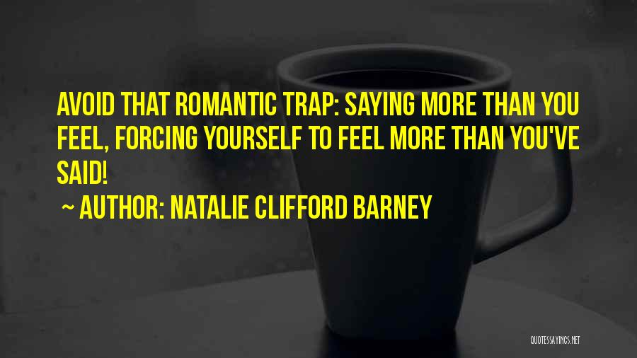 Natalie Clifford Barney Quotes 434724