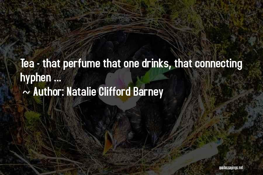 Natalie Clifford Barney Quotes 733037