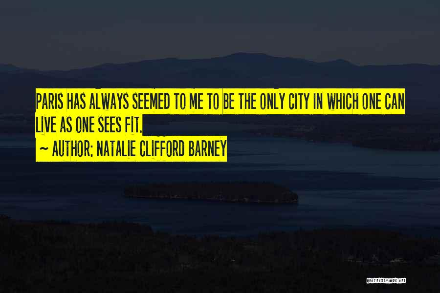 Natalie Clifford Barney Quotes 796722