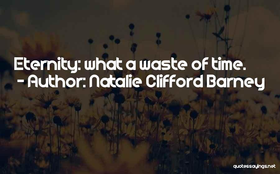 Natalie Clifford Barney Quotes 841009