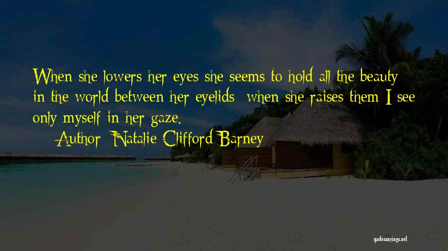 Natalie Clifford Barney Quotes 893086