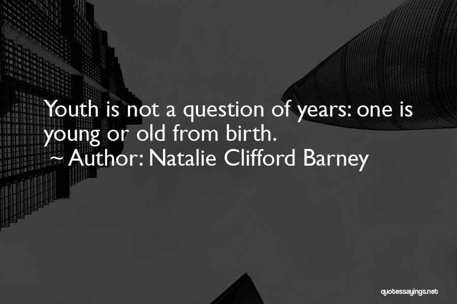 Natalie Clifford Barney Quotes 958049