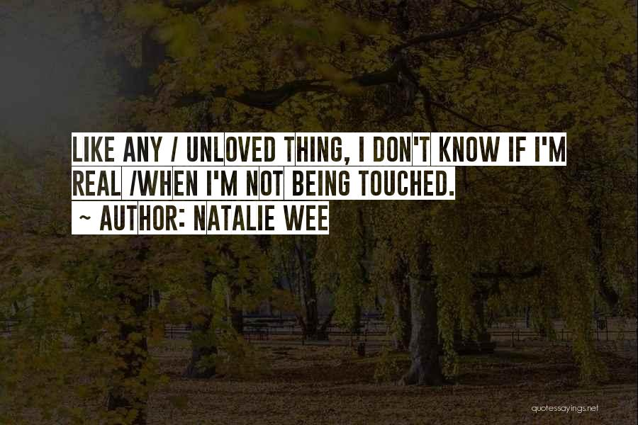 Natalie Wee Quotes 1924835