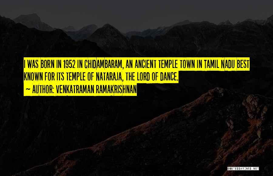 Nataraja Quotes By Venkatraman Ramakrishnan