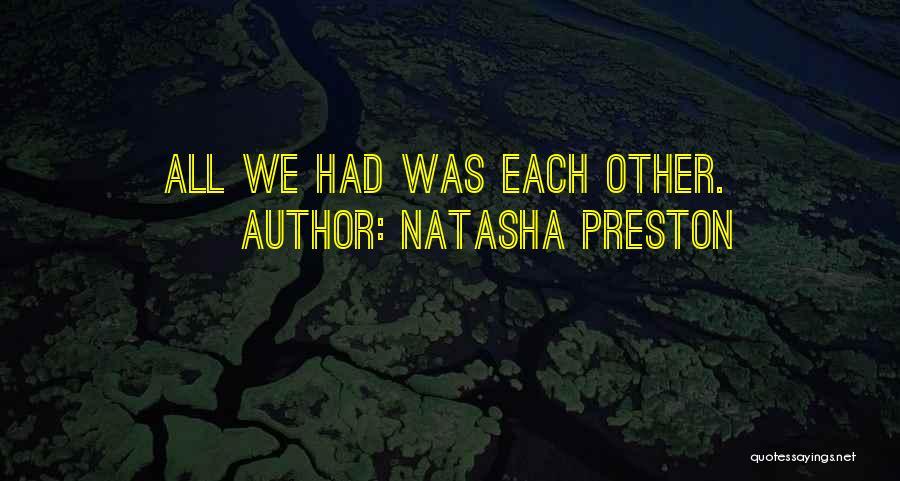 Natasha Preston Quotes 1140216