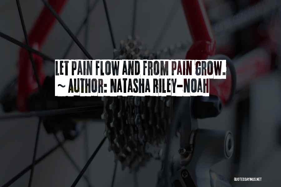 Natasha Riley-Noah Quotes 1567318