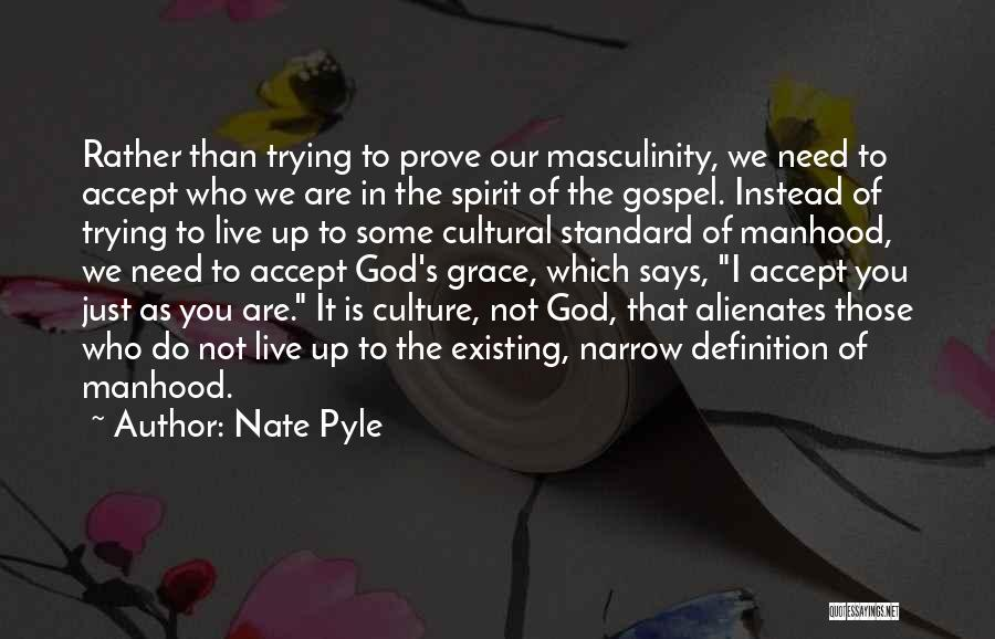 Nate Pyle Quotes 108341