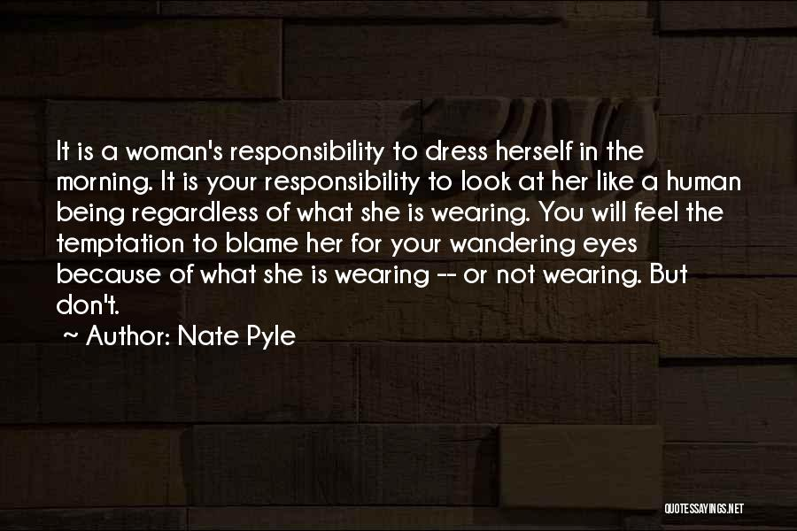 Nate Pyle Quotes 1768639