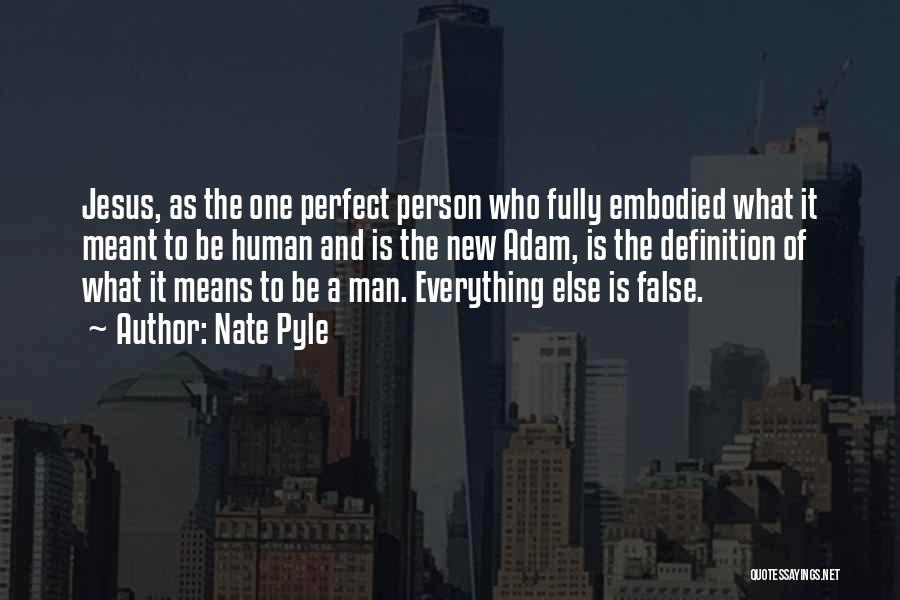 Nate Pyle Quotes 810587