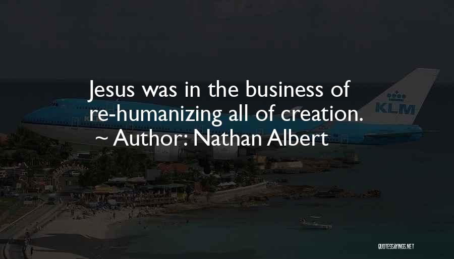 Nathan Albert Quotes 1441005