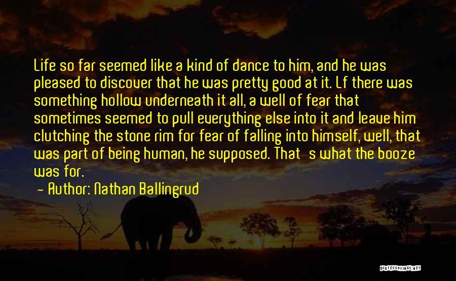 Nathan Ballingrud Quotes 578134