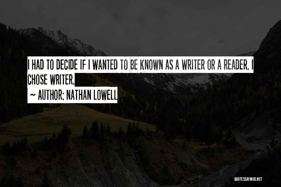 Nathan Lowell Quotes 1699802