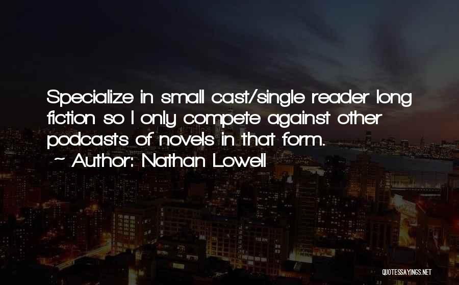 Nathan Lowell Quotes 1790618