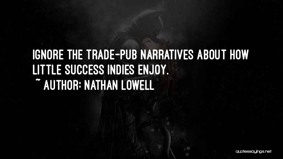 Nathan Lowell Quotes 2204818