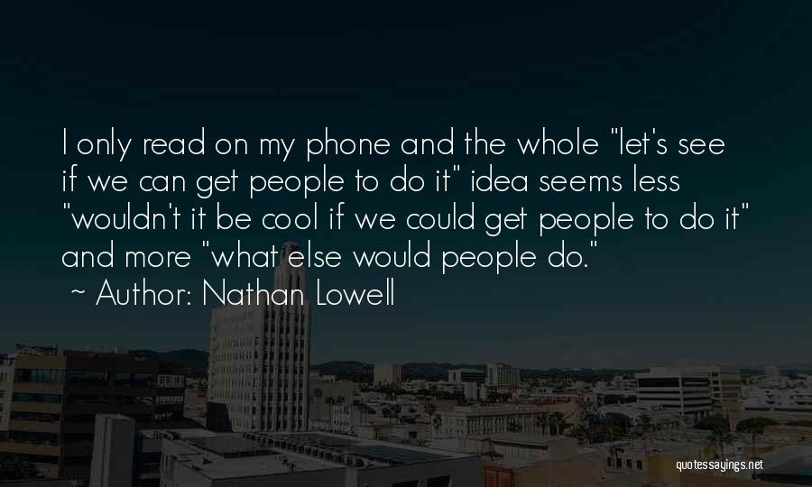 Nathan Lowell Quotes 283940